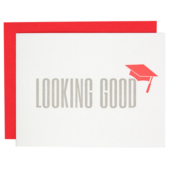 Looking Good Graduation Letterpress Card