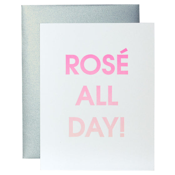 Rosé All Day Letterpress Card