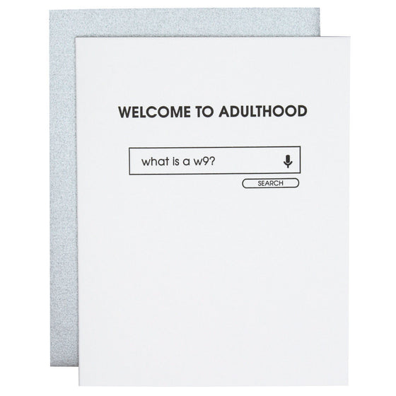 Welcome to Adulthood W9 Letterpress Card