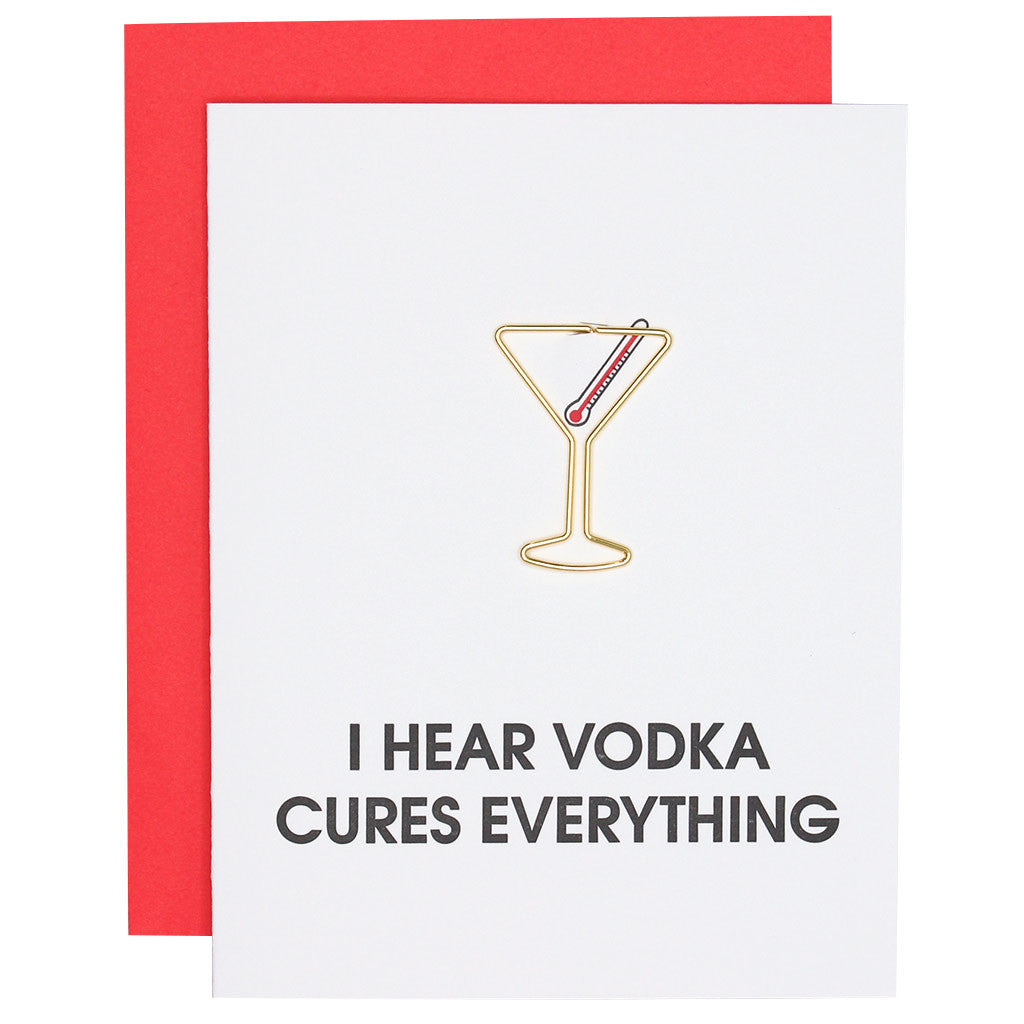 I Hear Vodka Cures Everything Paper Clip Letterpress Card