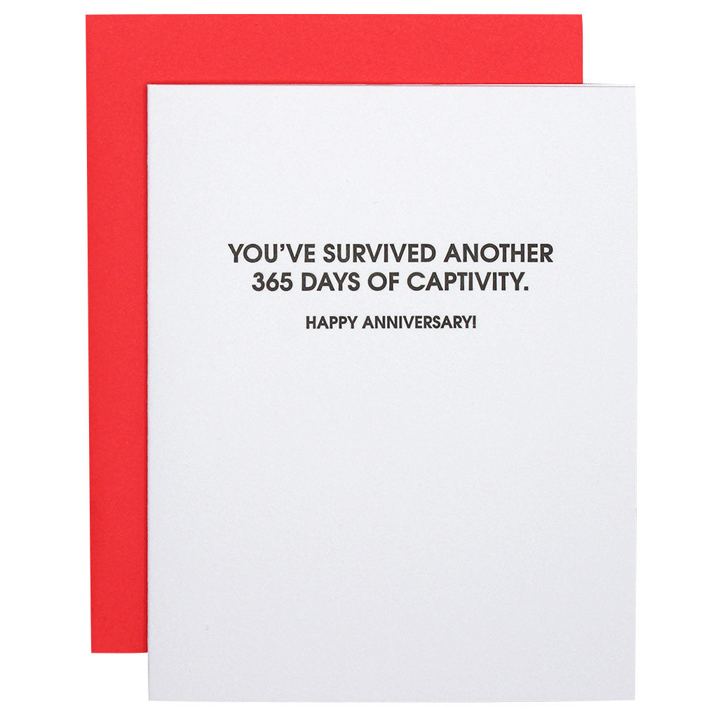 Survived Another 365 Days of Captivity Letterpress Card