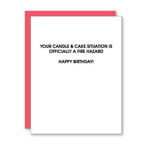 Birthday Fire Hazard Birthday Letterpress Card