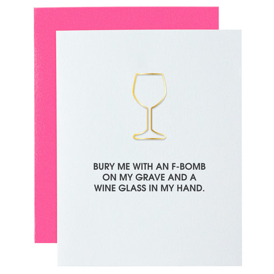 Bury Me With an F-Bomb on My Grave Paper Clip Letterpress Card