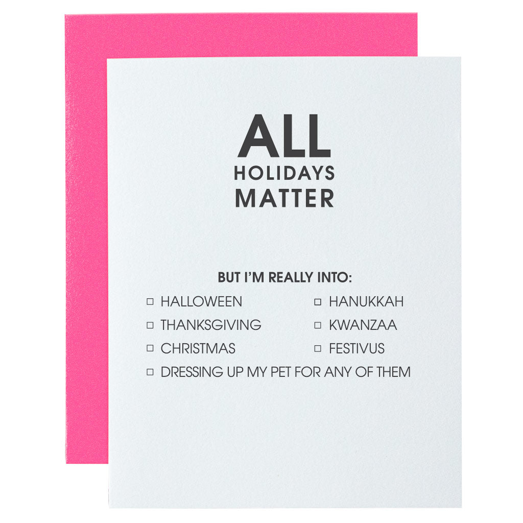 All Holidays Matter Lettpress Card