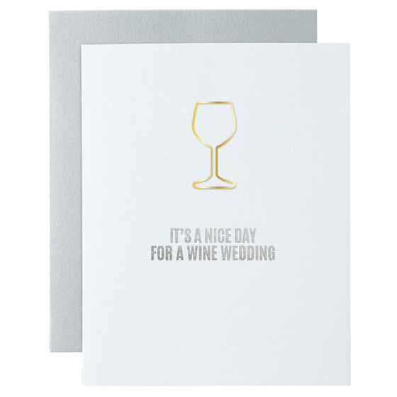 It's a Nice Day for a Wine Wedding Paper Clip Letterpress Card