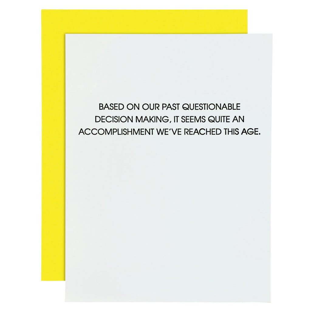 Questionable Decision Making Letterpress Card. BEST SELLER FUNNY BIRTHDAY CARD