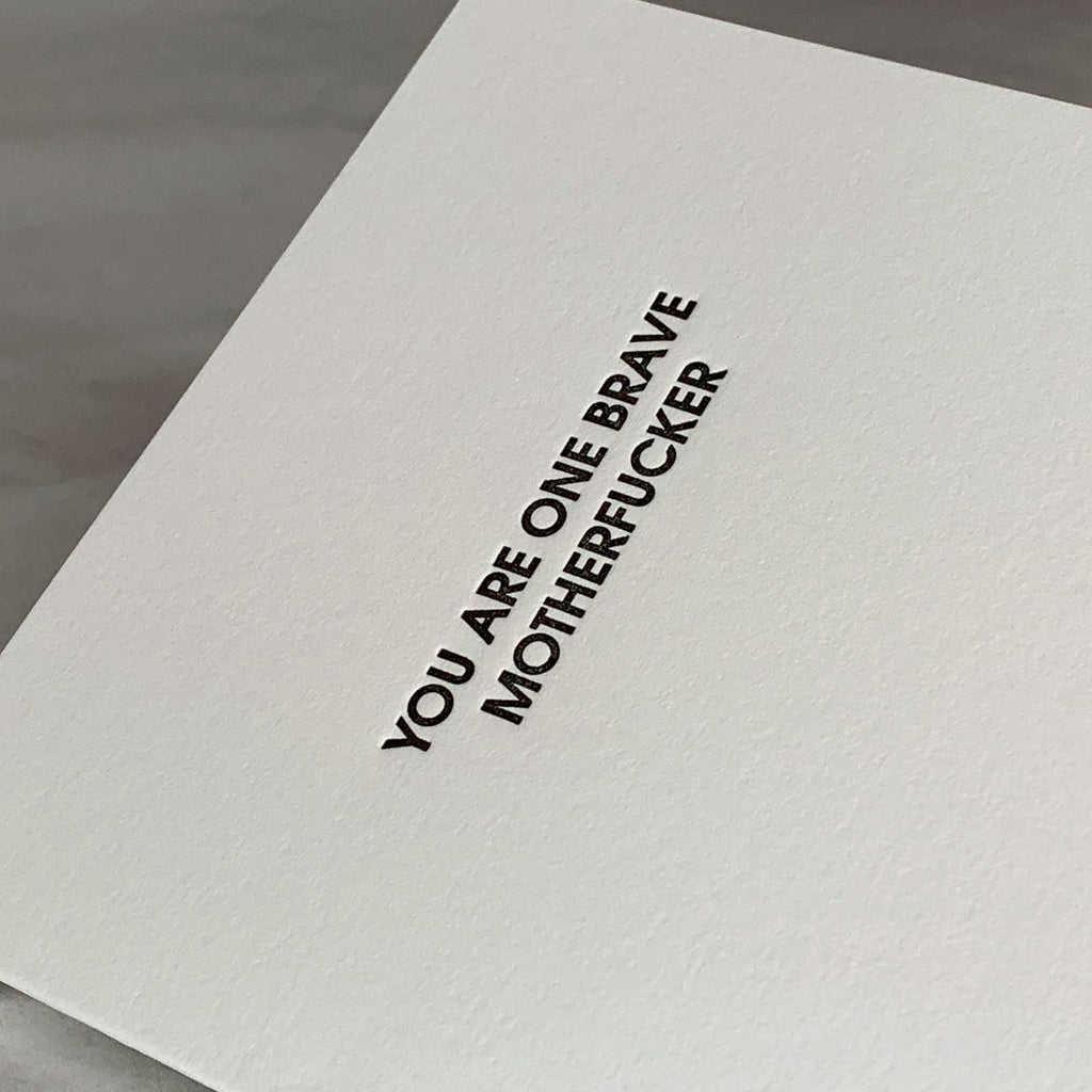 Brave Motherfucker Letterpress Card