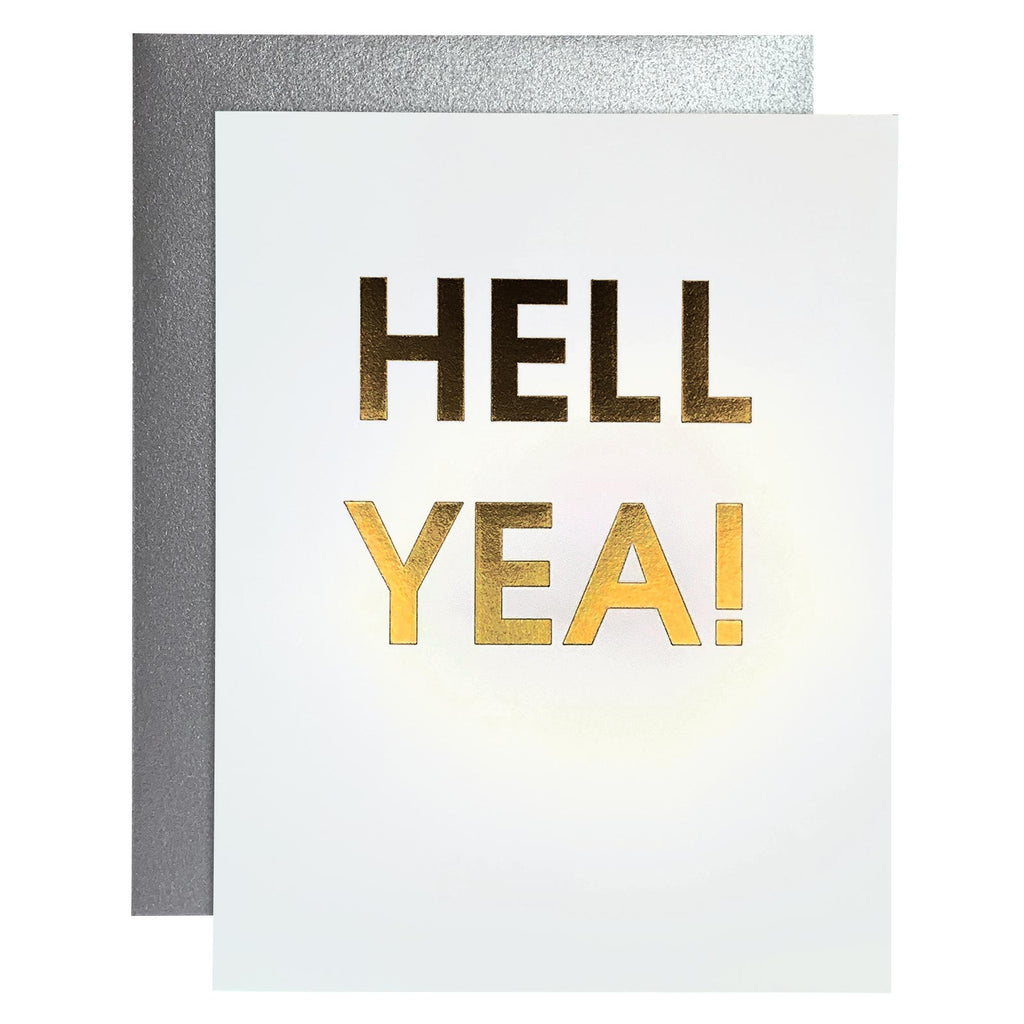Hell Yea Matte Gold Foil Letterpress Card