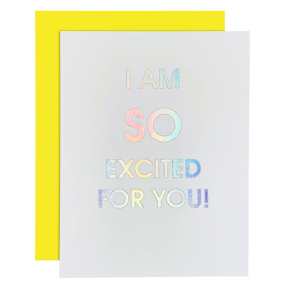 So Excited For You Rainbow Holographic Letterpress Card