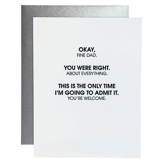You Were Right Dad Letterpress Card