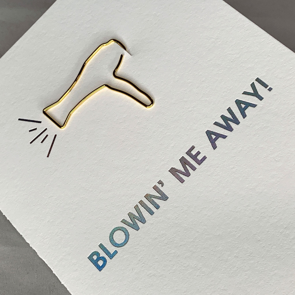 Blowin' Me Away Paper Clip Foil Letterpress Card