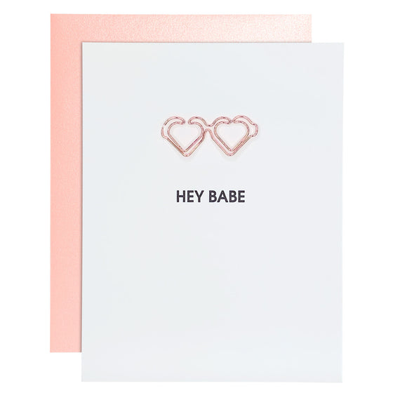 Hey Babe Paper Clip Letterpress Card