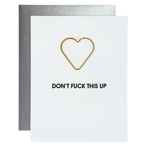 Don't Fuck This Up Paper Clip Letterpress Card