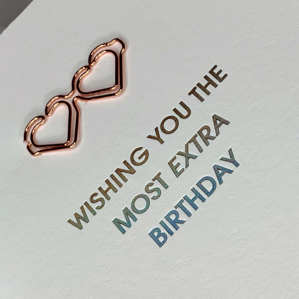 Most Extra Birthday Paper Clip Holographic Letterpress Card