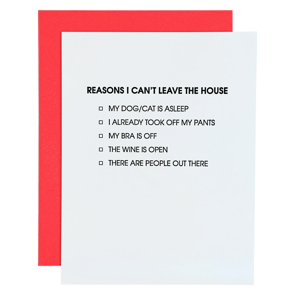 Can't Leave The House Letterpress Card