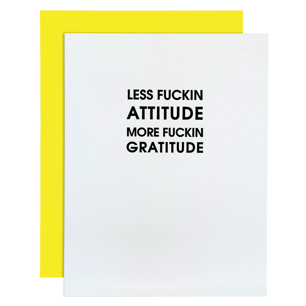 Less Fuckin Attitude Funny Everyday Letterpress Card