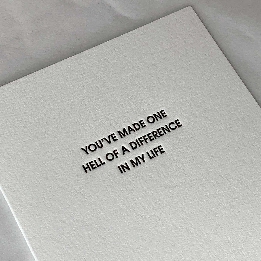 """Hell of a Difference"" Friendship Letterpress Card"