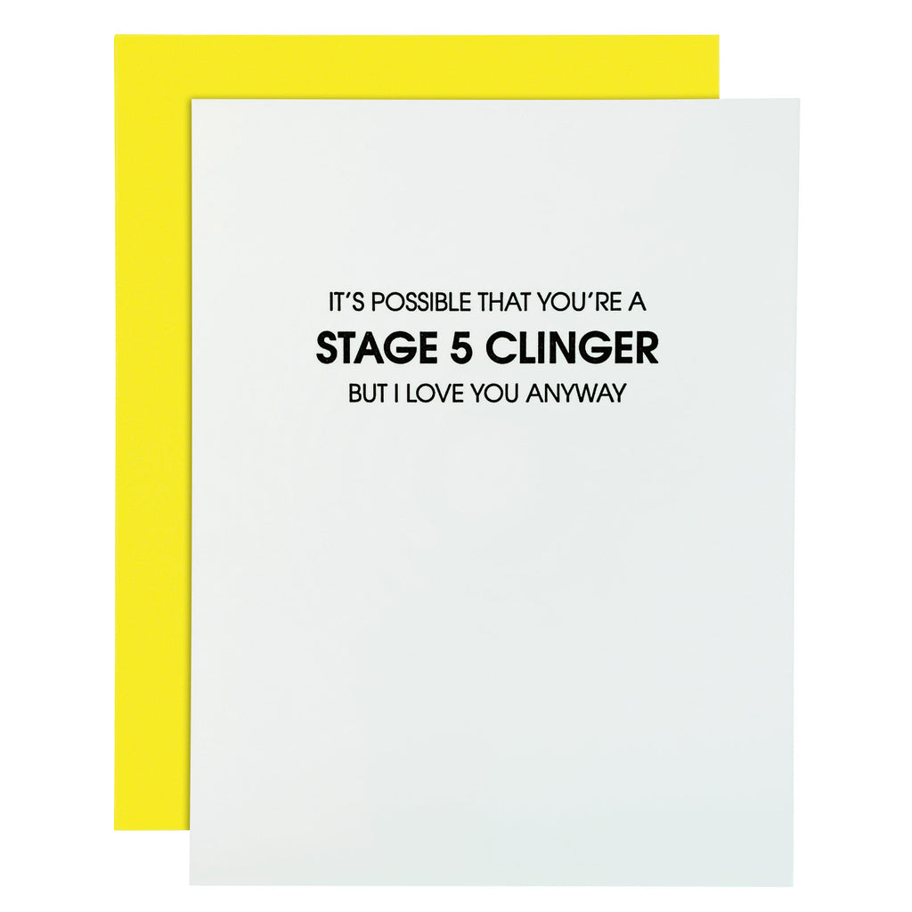 Stage Five Clinger Funny Letterpress Card