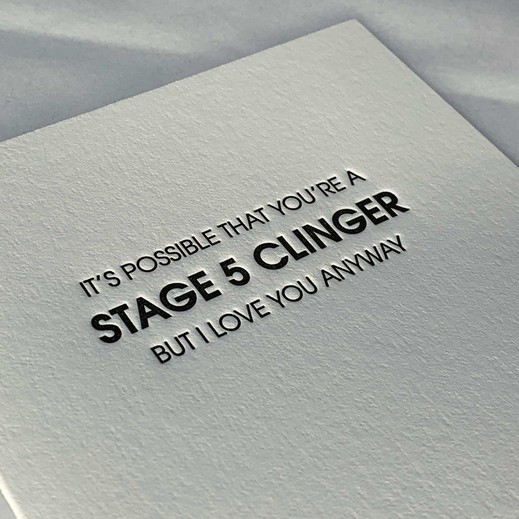 Stage Five Clinger Funny Letterpress Card Close Up