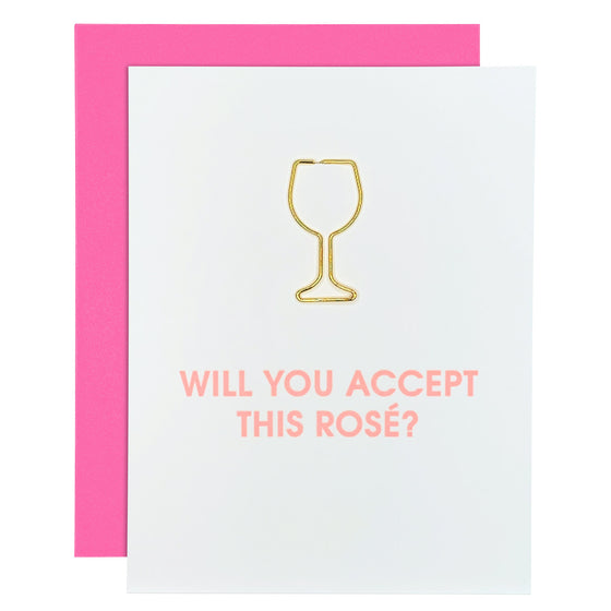 """Will You Accept This Rosé"" Friendship Wine Glass Paper Clip Letterpress Card"