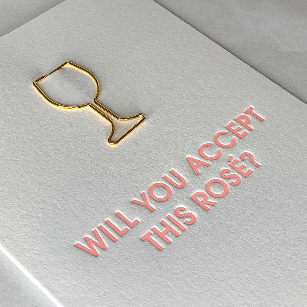 """Will You Accept This Rosé"" Friendship Wine Glass Paper Clip Letterpress Card Close Up"