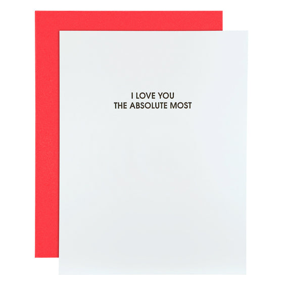 """I Love You The Absolute Most"" Love Letterpress Card"