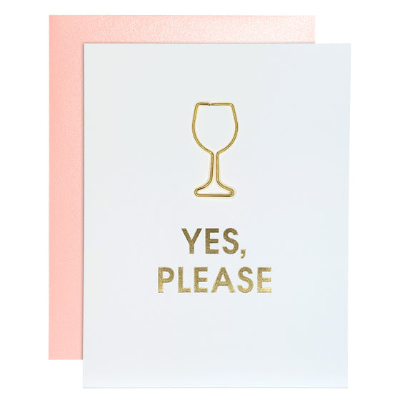 Yes Please Friendship Wine Glass Paper Clip Letterpress Card