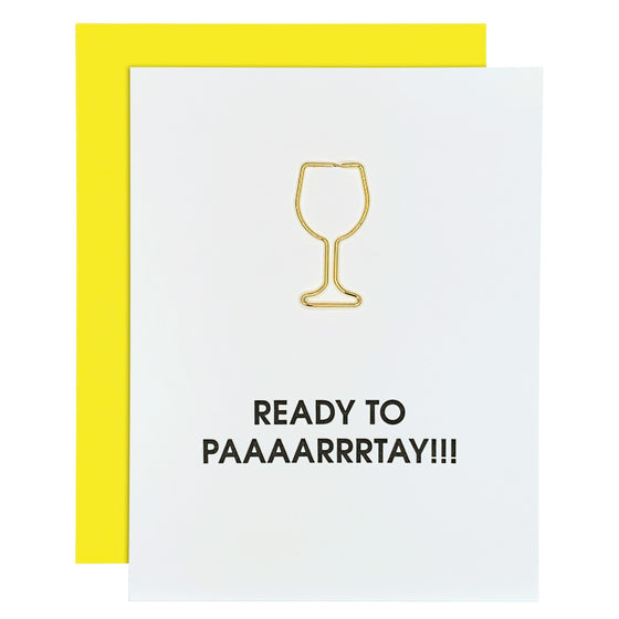 Ready To Paaarrrtay!!! Joke Birthday Wine Glass Paper Clip Letterpress Card