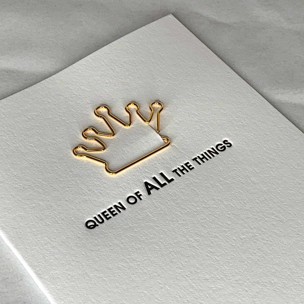 """Queen Of All The Things"" Crown Paper Clip Letterpress Card Close Up"