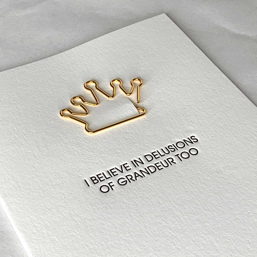 """Delusions of Grandeur"" Friendship Crown Paper Clip Letterpress Card Close Up"