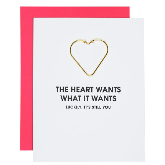 """Heart Wants What It Wants"" Funny Anniversary Heart Paper Clip Letterpress Card"