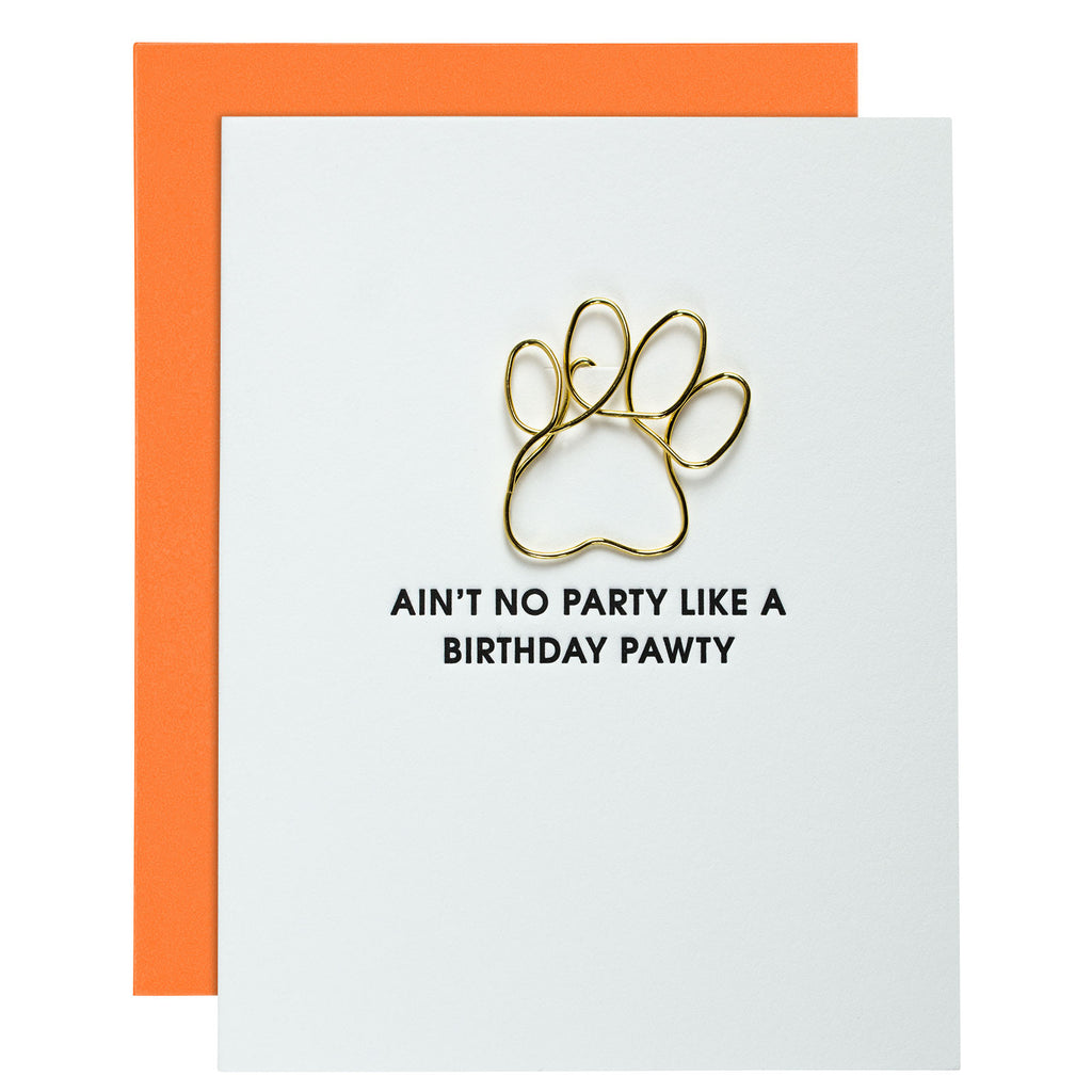 Ain't No Party Like a Birthday Pawty Letterpress Card