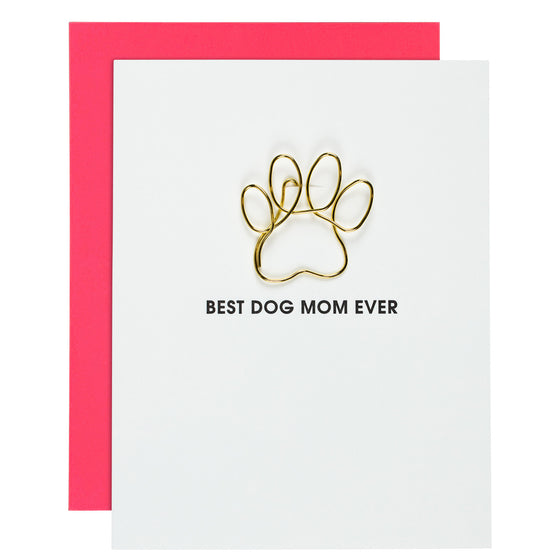 Best Dog Mom Ever Letterpress Paper Clip Card