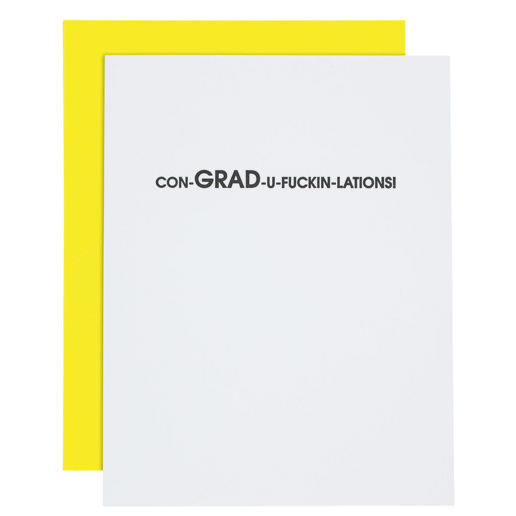"""Con-GRAD-u-Fuckin-Lations"" Graduation Letterpress Card"