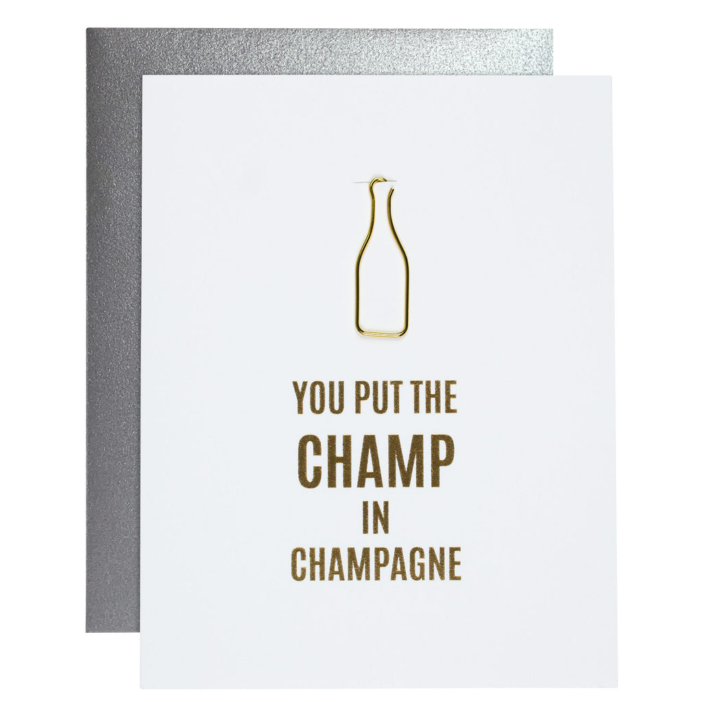 You Put the Champ in Champagne Letterpress Card