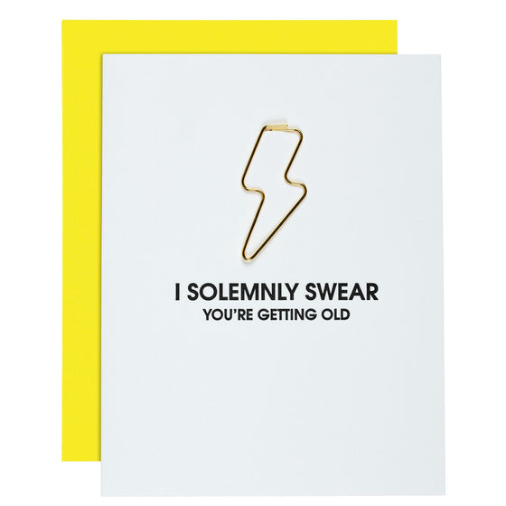 """Solemnly Swear You're Getting Old"" Birthday Lightning Bolt Paper Clip Letterpress Card"