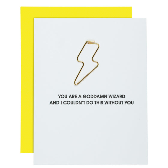 You Are a Goddamn Wizard Paper Clip Card
