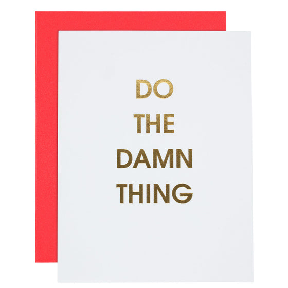 Do the Damn Thing Letterpress Card