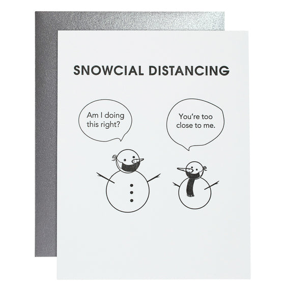 Snowcial Distancing - Letterpress Card