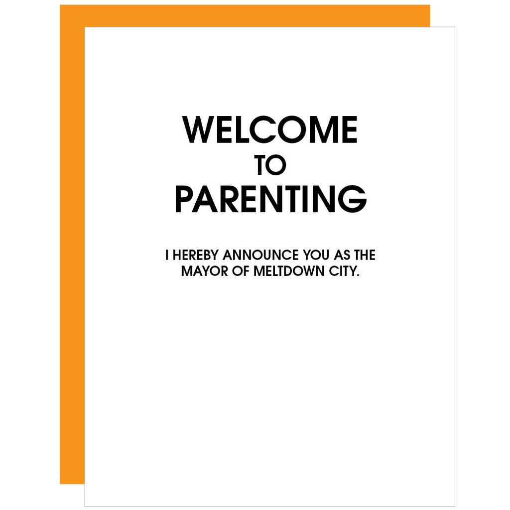 Welcome to Parenting Mayor Meltdown City  | Parenting Letterpress Card