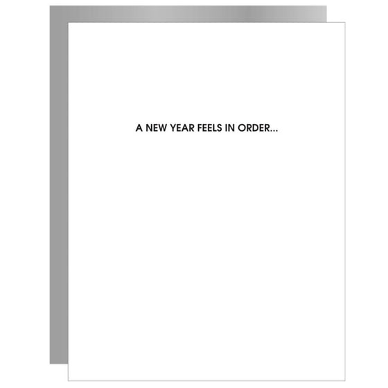 A New Year Feels In Order - Funny Happy New Year Letterpress Card