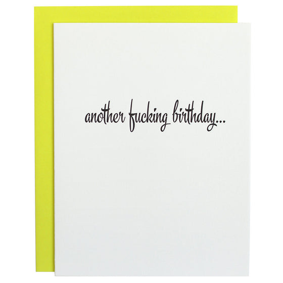 Another Fucking Birthday Letterpress Card