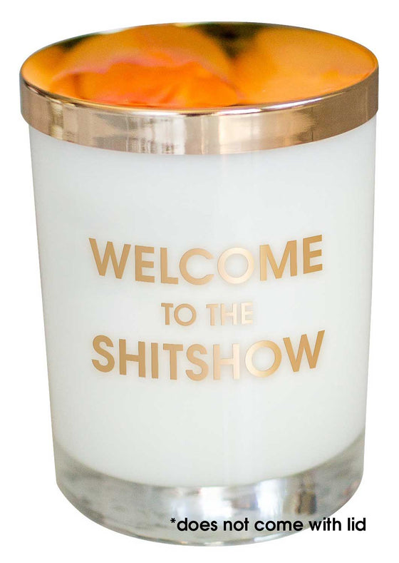 Welcome to the Shitshow Candle - Gold Foil Rocks Glass (Slight Imperfections)