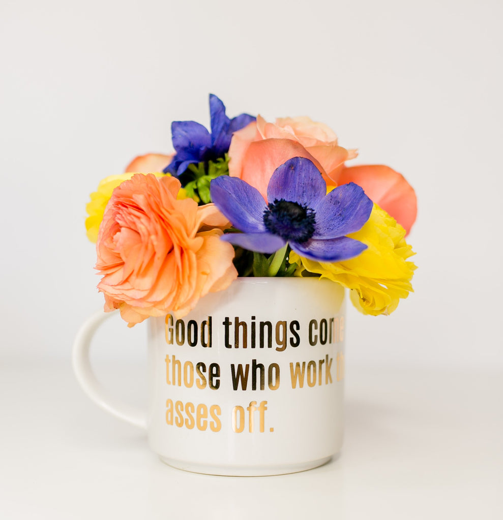 Chez Gagne Chez Gagné Good Things Come to Those Who Work Their Asses Off Gold Metallic Mug
