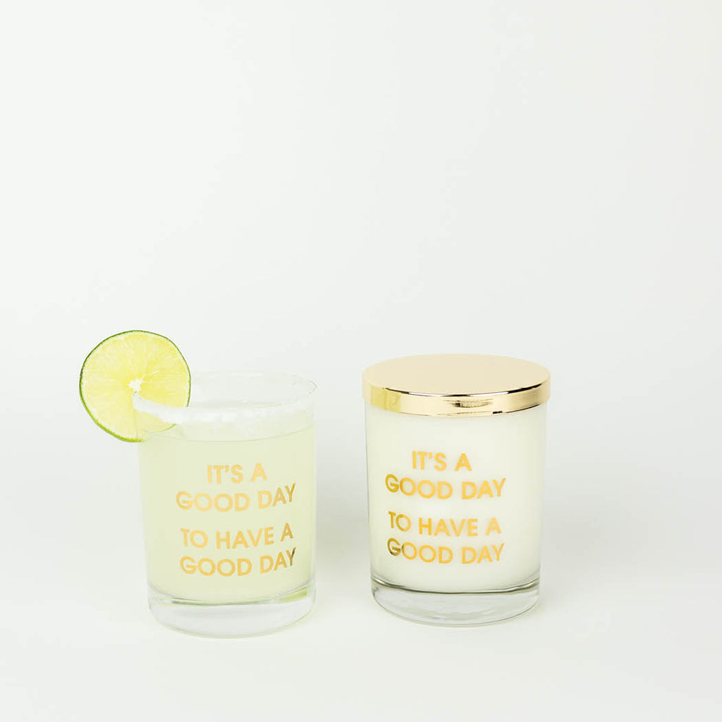 It's A Good Day to Have a Good Day Candle - Gold Foil Rocks Glass