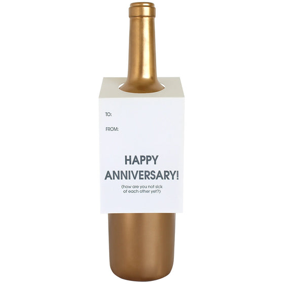 Happy Anniversary How Are We Not Sick Yet Wine & Spirit Tag