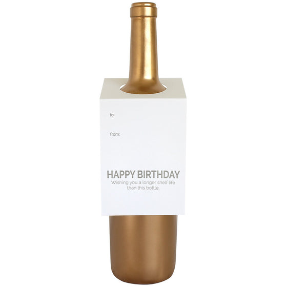 Happy Birthday Longer Shelf Life Wine & Spirit Tag