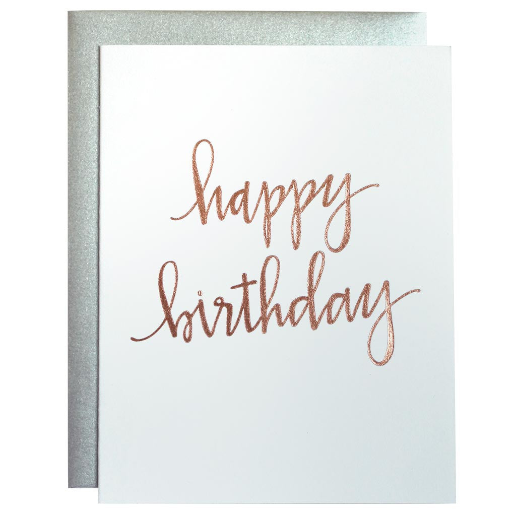 Happy Birthday Rose Gold Foil Letterpress Card