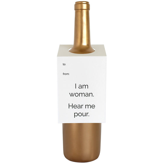 I Am Woman Hear Me Pour Wine & Spirit Tag
