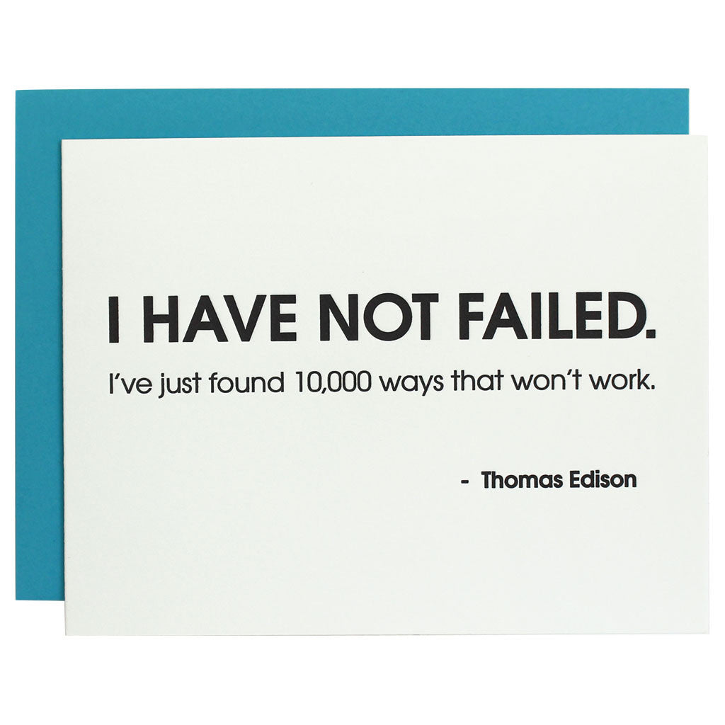 I Have Not Failed Thomas Edison Letterpress Card